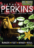Stephen Perkins – Hands, Feet, Mind, Soul