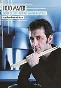 Jojo Mayer - Secret weapons for modern drummer
